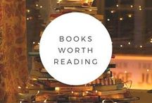 Books Worth Reading / Books I've read and recommend.  If I pinned everything I want to read, I'd be here all day!