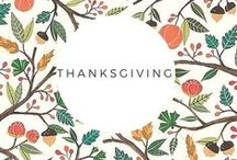 Thanksgiving / Thanksgiving food, decor, and games.  Everything you need for an amazing holiday.