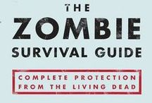 How to survive an apocalypse  / all things one needs to know on how to survive a zombie apocalypse and other horrible disasters. / by Sayuri