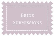 Bride Submissions / by DIY Weddings® Magazine