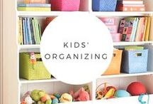 Kid's Organizing / Kids have a lot of stuff.  Here's how to organize their artwork, clothes, playrooms and toys.