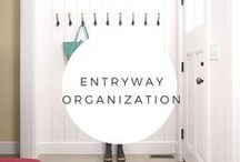 Entry Way Organization / Don't let the entryway be a dumping ground.  Get it organized so you are happy when you leave the house and come home every day.