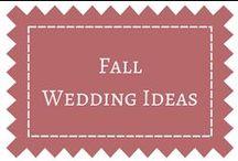 Fall Wedding Ideas / by DIY Weddings® Magazine