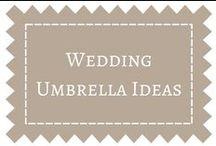 Wedding Umbrella Ideas