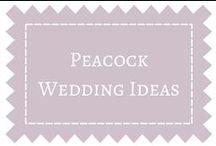 Peacock Wedding Ideas / by DIY Weddings® Magazine