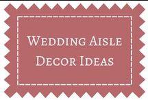 Wedding Aisle & Decor Ideas / Decoration ideas for work walk down the wedding aisle.