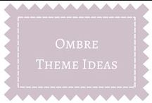 Ombre Theme / by DIY Weddings® Magazine