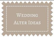 Wedding Alter Ideas / by DIY Weddings® Magazine