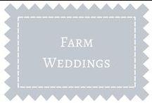 Farm Weddings / by DIY Weddings® Magazine
