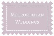 Metropolitan Weddings / Weddings within a city or metropolitan area / by DIY Weddings® Magazine