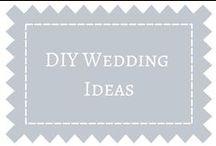 DIY Wedding Ideas / DIY Wedding Ideas for your wedding.