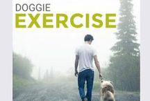 Dog Exercise Tips / Fitness and exercise activities for dogs to help keep your dog fit and healthy.