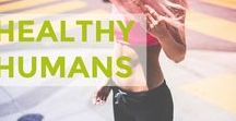 Healthy Humans / Tips on healthy living including healthy recipes, exercise, natural remedies and general wellness advice.