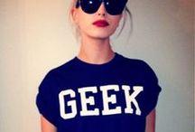 Gorgeous Geeks / Geek chic