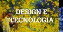 Design e Tecnologia / Lindos resultados da fusão desses dois
