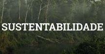Sustentabilidade / Vamos cuidar do nosso planeta!