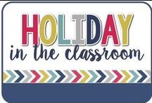Holiday / Holidays in the Classroom