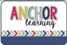 Anchor Learning / Anchor Chart Ideas