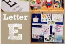 E is for... / Ideas, crafts and printables for the Letter E