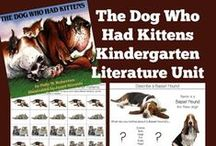 Kindergarten Literature Unit ~ The Dog Who Had Kittens / Printables, Crafts, and ideas for Kindergartners all centered around the book, The Dog Who Had Kittens.