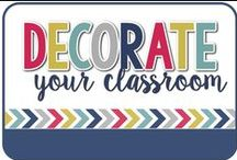 Decorate / Decorate your classroom