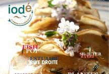 IODÉ MAGAZINE / iodé le magazine de la cuisine et de l'art de vivre en bord de mer