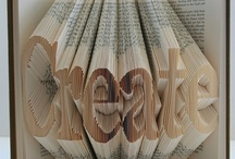 Books, Book Making and Binding / Anything to do with books / by Diane Roush