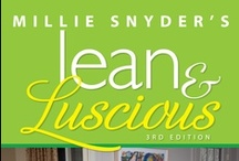 Lean & Luscious 3rd Edition / After a long time coming, Lean & Luscious is back! Order your copy here: http://amzn.to/1260kfF  This book has been adapted from the Lean & Luscious series, originally co-authored by Bobbie Hinman and Millie Snyder.