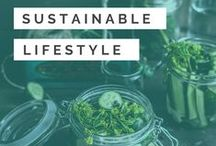 Sustainable Lifestyle / How to live a sustainable lifestyle including sustainable lifestyle tips, sustainable lifestyle products, eco friendly living and zero waste