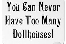 ~Dollhouse obsession~