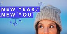 New Year, New You / All the inspiration you need to be the best you that you can be this year!