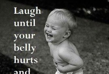 That's so funny!!! / by Bobette Maier
