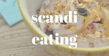 SCANDI EATING / Recipes, flavors and food culture of Scandinavia