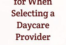 Child Care - Nanny, Daycare / Child Care and Nanny Finding a Nanny Selecting a DayCare