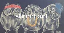 STREET ART / Street Art, Graffiti, Murals, Public Art, Sculpture