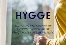 HYGGE / That so very Danish concept of cozy communal moments of contentment.
