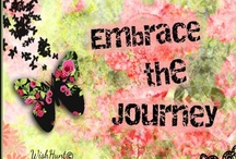 Embrace The Journey & Discover the Blessings / by Ebony Gibson