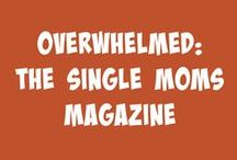 Overwhelmed: The Single Moms Magazine / Overwhelmed: The Single Moms Magazine is our free, online magazine written just for single parents. Find articles written by best-selling authors and great tips and resources. To view, click magazine covers to download for free.