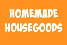 Homemade Housegoods / Saving money & making goods at home - from cleaning supplies to kids clothes!