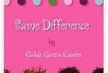 Same Difference Book, by Author, Illustrator,            Calida Garcia Rawles / Meet Lisa and Lida, cousins and best friends who love to play....One afternoon, while playing dress-up, the girl realize that although they are the same in so many ways, their physical differences in hair texture and skin complexion set them apart. With the help of their grandmother,  Lisa and Lida realize their bond is deeper than what they see and their unique differences are what make them beautiful! https://www.youtube.com/watch?v=XpSLtVXF0Mc