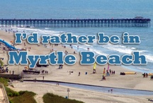 Myrtle Beach / by VacationMyrtleBeach
