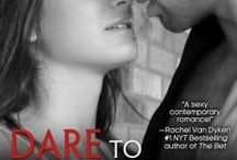 Dare to Touch / Dare to Touch - Newest book in the Dare to Love Series / by Carly Phillips, NYT Bestselling Romance Author