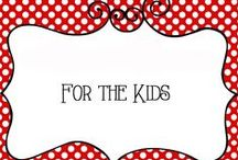 For the Kids / Collection of fun ideas for children, family fun, games, crafts, places to visit, entertainment, kids activites, and more