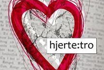hjerte:tro / Inspirasjon til hverdagstro. hjertetro.no