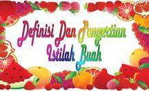 Definisi Buah / Definisi berbagai istilah yang berhubungan dengan buah-buahan http://goo.gl/BJbTcO