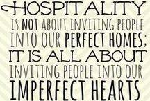 Hospitality / by Christy @ Raising Knights