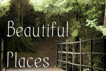 Beautiful Places / by Lil Nerdy