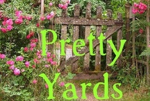 +Yards and Gardens+ / by Lil Nerdy