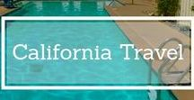 California Travel Inspiration & Travel Tips / Planning a trip to California? Here are travel tips, travel guides, city guides, travel itineraries and travel inspiration for Los Angeles, San Francisco, San Diego, the Napa Valley and so much more