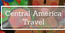 Central America Travel Inspiration & Travel Guides / Travelling to Central America? Here are travel guides, travel itineraries, city guides, travel inspiration and more for Mexico, Costa Rica, Panama, Nicaragua and more